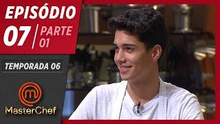MASTERCHEF BRASIL (05/05/2019) | PARTE 1 | EP 07 | TEMP 06