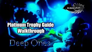 Deep Ones (PS4) - Platinum Trophy Guide Walkthrough | Easy 2-3 hour Platinum!