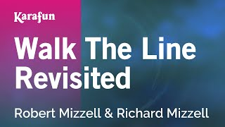 Karaoke Walk The Line Revisited - Robert Mizzell *