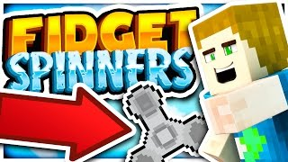 MY MINECRAFT FIDGET SPINNERS!!