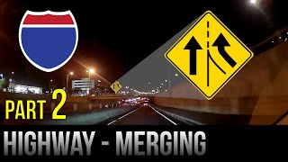 How to merge oฑ the Highway- Part 2