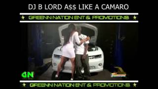 DJ BLORD A$$ LIKE A CAMARO ( OFFICIAL VIDEO )