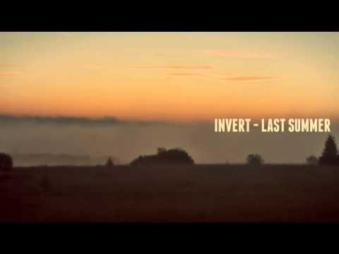 Invert - Last Summer (Original Mix)