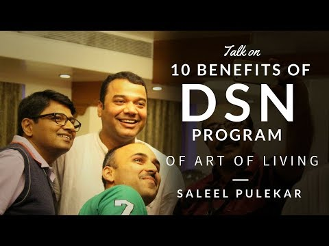 10 Benefits of DSN Program of The Art of Living