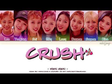 Weki Meki (위키미키) – CRUSH (Color Coded Lyrics Eng/Rom/Han/가사) indir