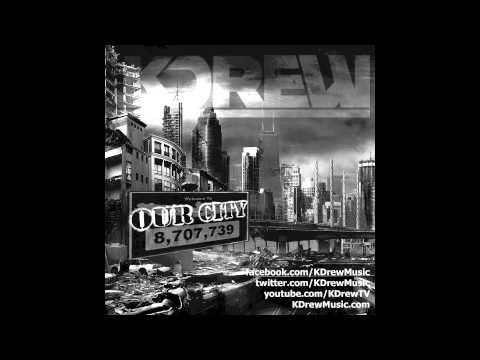 KDrew - Our City