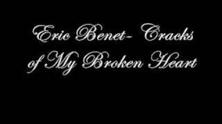 Eric Benet - Cracks of My Broken heart