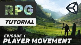 Lets Make An RPG Game In Unity   Part 1 Player Movement