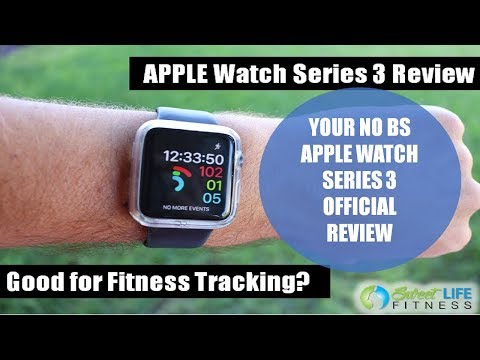 APPLE WATCH SERIES 3 REVIEW  - Good for Fitness? Apple Watch Review