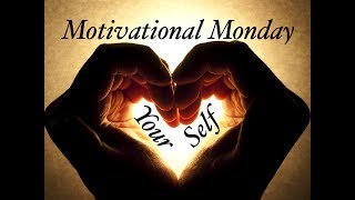 Motivational Monday #51- Love Yourself