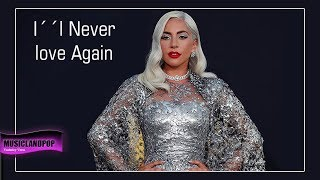 Lady GaGa I`ll Never Love Again  [Dance Mix] (Vanveras Remix) #LG6 #GAGA