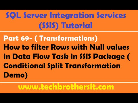 SSIS Tutorial Part 69-How To Filter Rows With Null Values In Data Flow Task In SSIS Package
