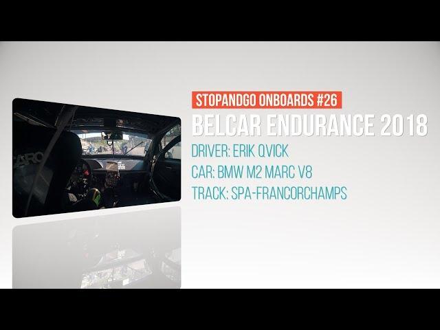 Stopandgo onboards #26 - Belcar Endurance Spa Racing Festival