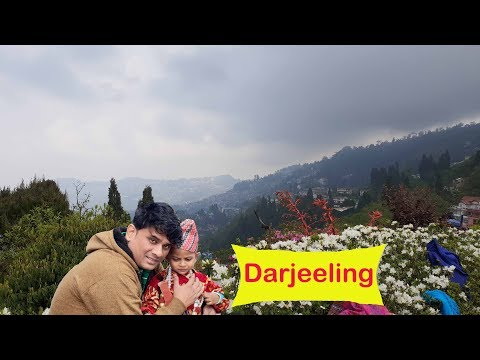 My Trip to `Darjeeling`  A most scenic and hugely popular hill resorts in India