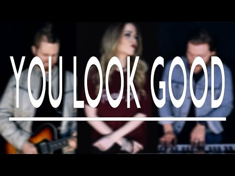 You Look Good - Lady Antebellum Cover by Mason Grace