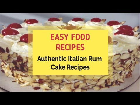 Authentic Italian Rum Cake Recipes
