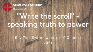 """10 October 2021 - """"Write the Scroll"""" - Rev Tina Swire"""