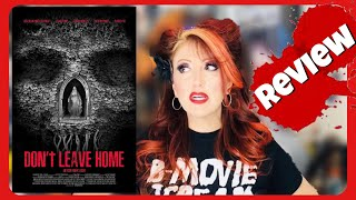 Don't Leave Home Spoiler Free Review/Announcement New Horror Movie From Cranked Up Films