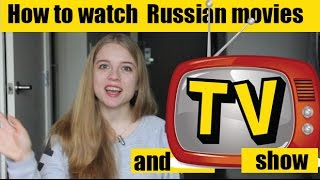 HOW TO WATCH RUSSIAN MOVIES AND TV-SHOW? | ENG CC