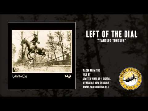 Left Of The Dial - Tangled Tongues