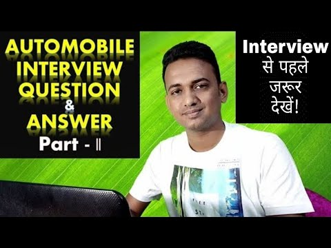 AUTOMOBILE INTERVIEW IMPORTANT QUESTION AND ANSWER Part- 2 | 2019 में  पूछे जाने वाले Important सवाल