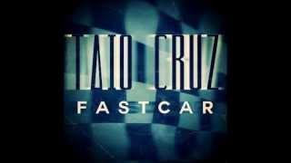 Taio Cruz - Fast Car (Instrumental) [Download]