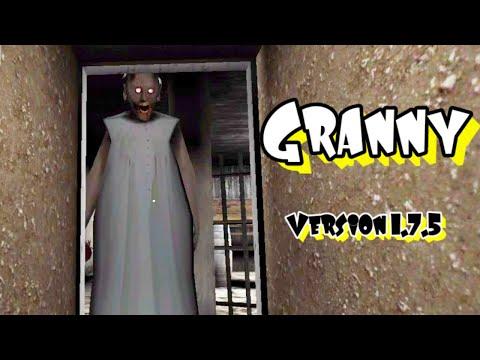Granny Version 1.7.5 Full Gameplay