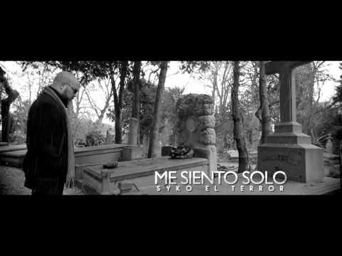 """Me Siento Solo - Syko El Terror - Syko """"El Terror"""" 2015-12-28 16:46"""