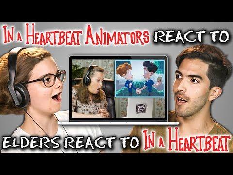 IN A HEARTBEAT ANIMATORS REACT TO ELDERS REACT TO IN A HEARTBEAT