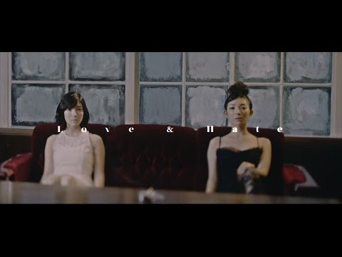 SHANK  -Love and Hate- 【Official Video】