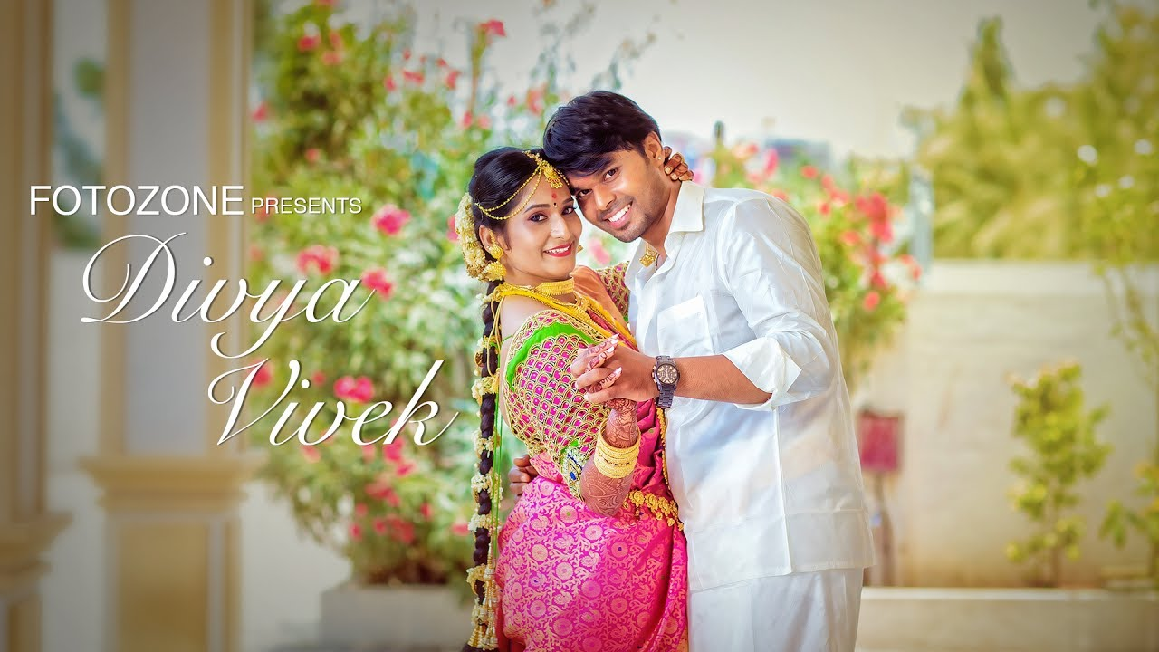Best Tamil Cinematic Wedding Video Of Vivek Divya Wedding Film By Fotozone Youtube
