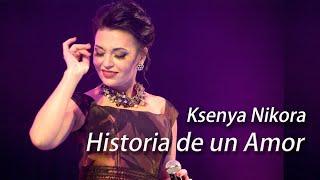 Download Historia De Un Amor (live) - Ksenya Nikora&Nikorason'g, compositor - Carlos Eleta Almarán Mp3 and Videos