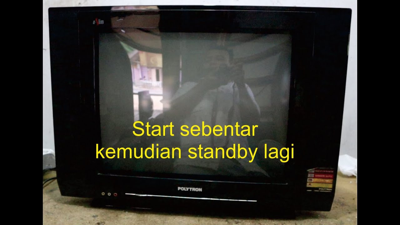 Memperbaiki Tv Polytron Slim Standby