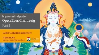 Open Eyes Chenrezig Empowerment and practice (English – Italian) – 11/12 March 2017
