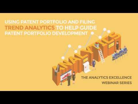 Using Patent Portfolio and Filing Trend Analytics to Help Guide Portfolio Development