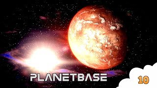 CONSTRUCTION EN MASSE ! (PlanetBase FR S03) #10