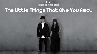 The little things that give you away U2