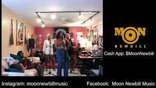 Moon Newbill Live From the Delicious Room
