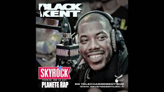BLACK KENT - FIN DE SERIE (ESPERANCE DE VIE FREESTYLE)
