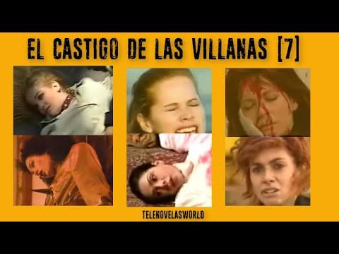 El CASTIGO DE LAS VILLANAS (PARTE 7)