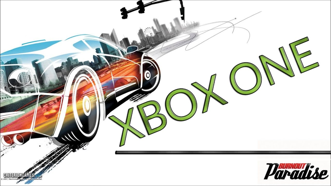 burnout paradise xbox one bc youtube. Black Bedroom Furniture Sets. Home Design Ideas