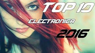 top 20 mejores canciones electronicas 2015 2016