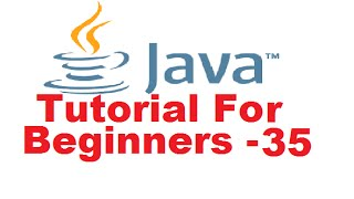 Java Tutorial For Beginners 35 - HashSet in Java