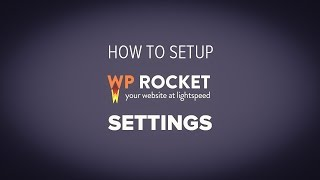 Ultimate Guide to WP Rocket settings and setup