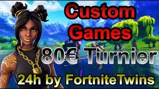 48h|80€ Custom Games Turnier mit PREISGELD|Fortnite Live Deutsch|Clan Member gesucht|TwiNs Clan