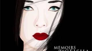 Becoming a Geisha- Memoirs of a Geisha Soundtrack thumbnail
