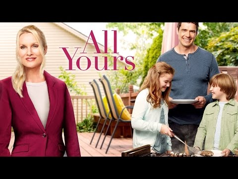 All Yours 2016 Comedy, Romance HD Movies - Nicollette Sheridan, Dan Payne, Kiefer O'Reilly