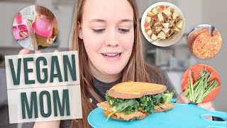 WHAT I EAT IN A DAY! | Vegan Plant-Based Mom