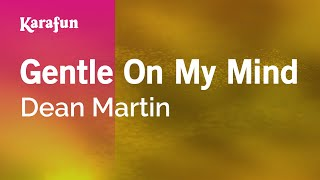 Karaoke Gentle On My Mind - Dean Martin *