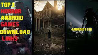 Top 3 Horror Games For Android 2018 + Download Links